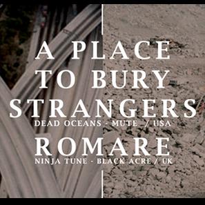 A PLACE TO BURY STRANGERS + ROMARE – UNICA DATA ITALIANA @ Locomotiv Club | Bologna | Emilia-Romagna | Italia