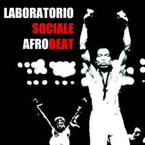 LABORATORIO SOCIALE AFROBEAT @ Locomotiv Club | Bologna | Emilia-Romagna | Italia