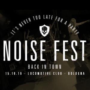 NOISE FEST with NOISE POLLUTION + RAIN + RUN OVER + KALIDIA + NOISEED + DRUNK OVER @ Locomotiv Club   Bologna   Emilia-Romagna   Italia