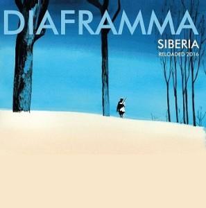 Diaframma - Da Siberia Al Prossimo Week-End