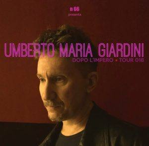 UMBERTO MARIA GIARDINI @ Locomotiv Club | Bologna | Emilia-Romagna | Italia