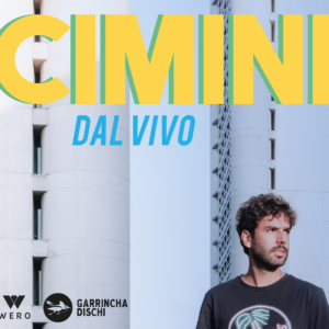 CIMINI // Special Guest: CHECCO (LO STATO SOCIALE) @ Locomotiv Club | Bologna | Emilia-Romagna | Italia
