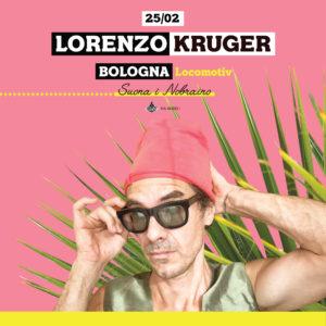 LORENZO KRUGER @ Locomotiv Club | Bologna | Emilia-Romagna | Italia