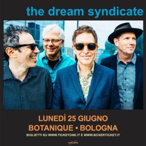 THE DREAM SYNDICATE @BOtanique @ BOtanique | Bologna | Emilia-Romagna | Italia