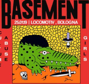 BASEMENT + CULTURE ABUSE + MUNCIE GIRLS - UNICA DATA ITALIANA @ Locomotiv Club | Bologna | Emilia-Romagna | Italia