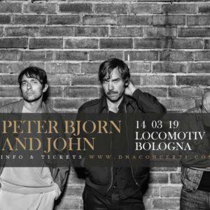PETER BJORN & JOHN @ Locomotiv Club | Bologna | Emilia-Romagna | Italia