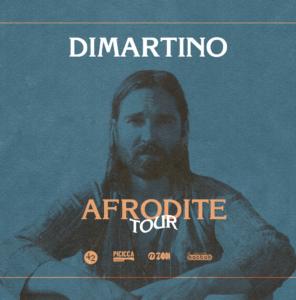 DIMARTINO - AFRODITE TOUR @ Locomotiv Club