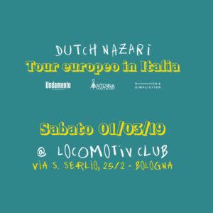 DUTCH NAZARI @ Locomotiv Club
