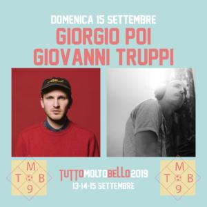 GIORGIO POI * GIOVANNI TRUPPI @TUTTO MOLTO BELLO 2019 @ Arena Puccini