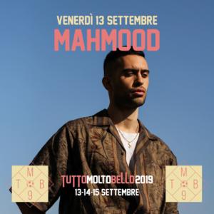 MAHMOOD @TUTTO MOLTO BELLO 2019 @ Arena Puccini