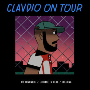 CLAVDIO @ Locomotiv Club