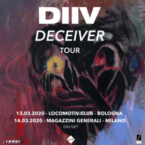ANNULLATO - CANCELED // DIIV @ Locomotiv Club