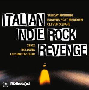 ITALIAN INDIE ROCK REVENGE @ Locomotiv Club
