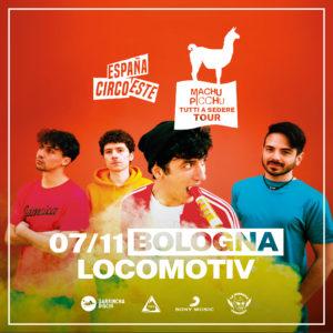 ANNULLATO // ESPAÑA CIRCO ESTE @ Locomotiv Club