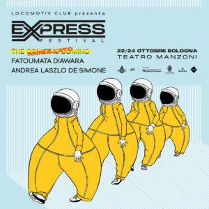 EXPRESS FESTIVAL 2020 //  23.10 - 24.10 @TEATRO AUDITORIUM MANZONI @ Teatro Auditorium Manzoni